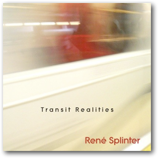 Rene Splinter - Transit Realities